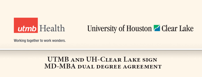 UTMB and UH-Clear Lake to offer MD-MBA Dual Degree Program in 2016
