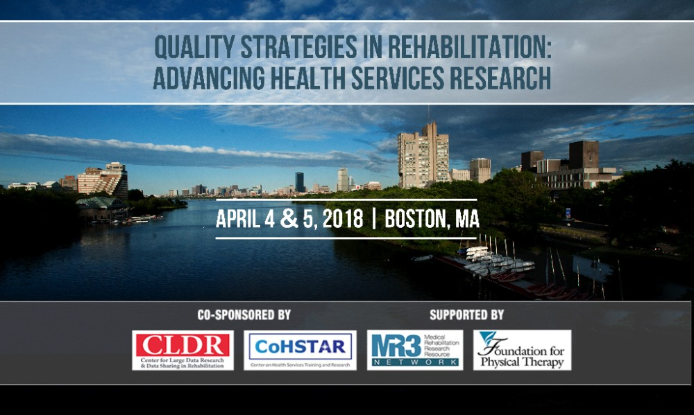 Save the date- 2018 Institute on Health Services Research Quality Strategies in Rehabilitation: Advancing Health Services Research