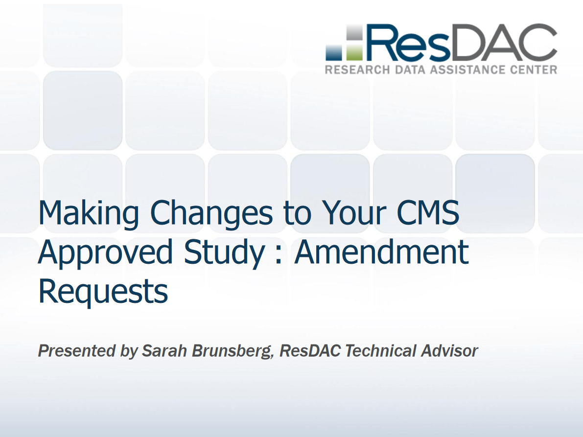 Making Changes to Your CMS Approved Study