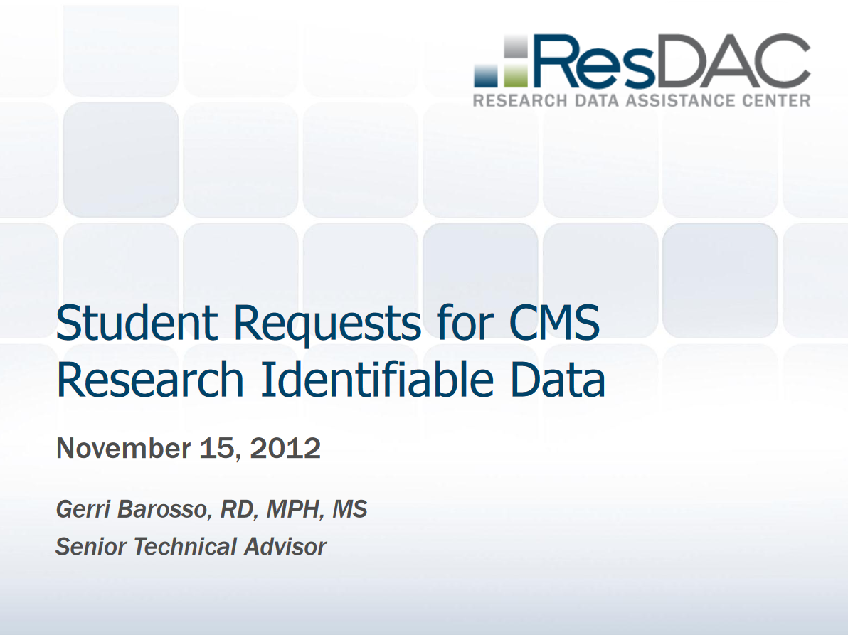 Student Requests for CMS Research Identifiable Data