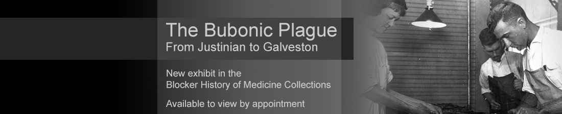 Blocker Exhibit: Bubonic Plague