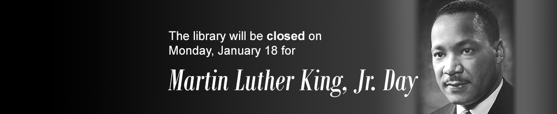 Library Closed MLK Jr. Day 2021