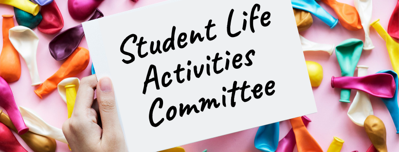 Student Life Activities Committee - General Meeting