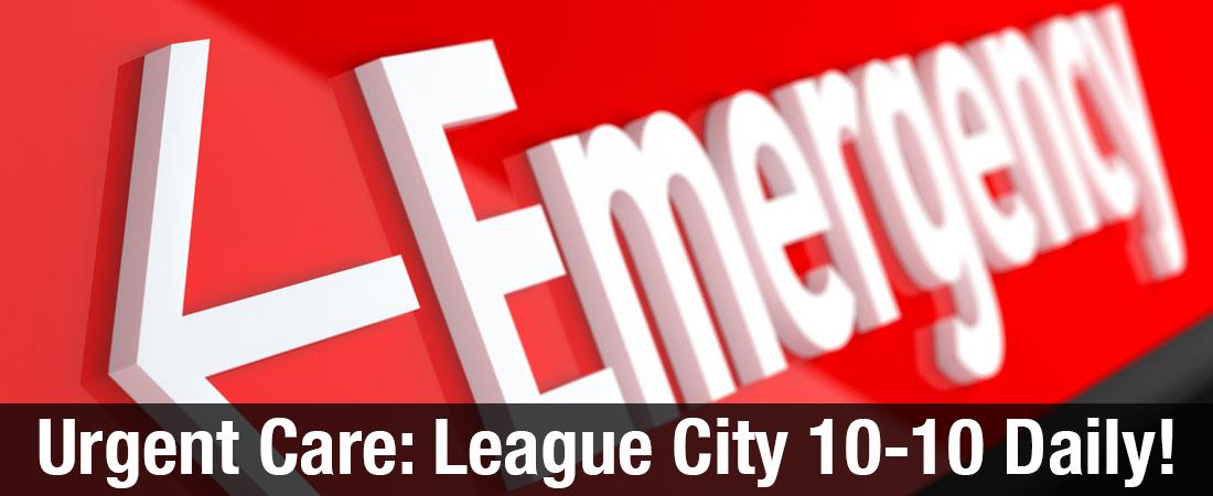League City Campus Urgent Care now open 10-10 Daily!