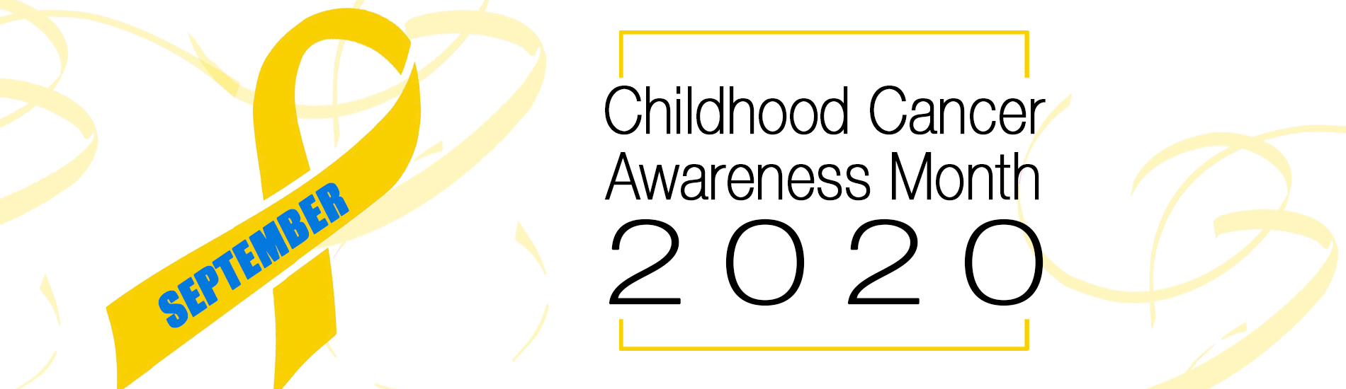 Home Banner Childhood Cancer Awareness Month 2020