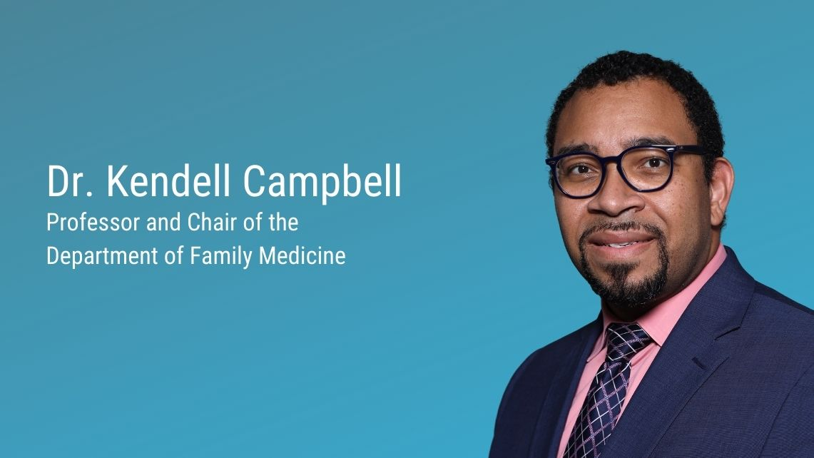 picture of Dr. Kendell Campbell professor and chair of the department of family medicine